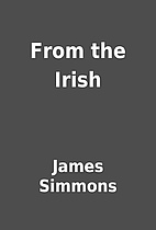 From the Irish by James Simmons
