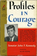 Profiles in Courage by John F. Kennedy