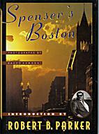 Spenser's Boston by Robert B. Parker