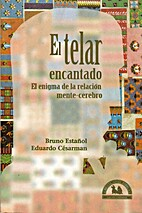 Telar Encantado, el by Bruno Estañol