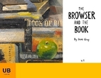 The Browser and the Book by Dave Gray