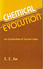 Chemical Evolution: An Examination of…