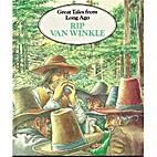 Rip Van Winkle (Great Tales from Long Ago)…