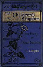 The Children's Kingdom: The Story of a Great…
