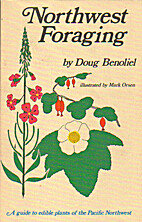 Northwest Foraging: Wild Edibles of the…