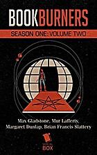 Bookburners: Season One Volume Two by Max…