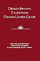Demon Spawn: Tales from Demon Under Glass by…