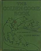 The Golden Goose Book by L. Leslie Brooke