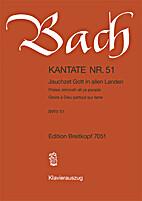 Kantate 51 Jauchzet Gott in allen Landen by…