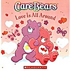 Care Bears Love Is All Around by Bendon
