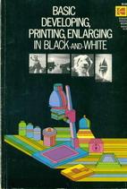 Basic developing, printing, enlarging in…