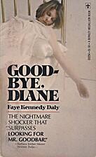 Good-Bye, Diane by Faye Kennedy Daly