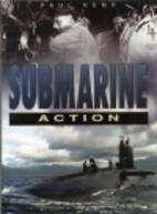 Submarine Action by Paul Kemp