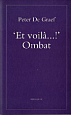 'Et voilà ...!' by Peter De Graef