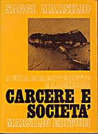 Carcere e società by Marco Cappelletto