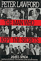 Peter Lawford: The Man Who Kept Secrets by…