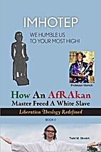 How An AfRAkan Master Freed A White Slave:…