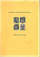 Children in residential care - projects for…