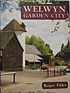 A history of Welwyn Garden City by Roger…