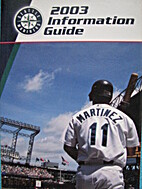2003 Seattle Mariners Media Guide by Seattle…