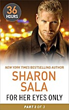 For Her Eyes Only Part 3 by Sharon Sala