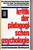 Kritik der pädagogischen Psychologie :…
