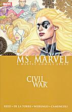 Ms. Marvel Volume 2: Civil War by Brian Reed