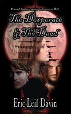 The Desperate and the Dead by Eric Leif…