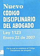NUEVO CODIGO DISCIPLINARIO DEL ABOGADO: LEY…