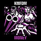 Money (Audio CD) by KMFDM