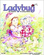 Ladybug 2005.05 May by Marianne Carus