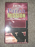 Parish Mission_Parts 1 through 3 by CPM Fr.…