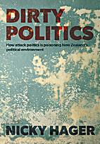 Dirty Politics: How attack politics is…