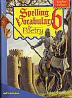 Vocabulary Spelling Poetry 6 by Phyllis Rand