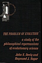The problem of evolution; a study of the…