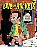 Love and Rockets #49 by Gilbert & Jaime…