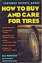 How to Buy and Care for Tires by Alex…