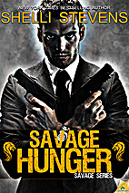 Savage Hunger by Shelli Stevens