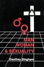 Man, woman & sexuality by Geoffrey C.…