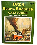1923 Sears,Roebuck Catalogue by Joseph…