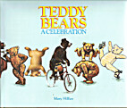 Teddy bears : a celebration by Mary Hillier