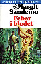 Feber i blodet by Margit Sandemo