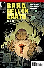 B.P.R.D. Hell on Earth: Gods #2 by Mike…