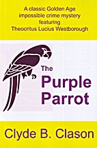The Purple Parrot by Clyde B. Clason