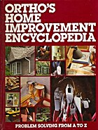 Ortho's Home Improvement Encyclopedia by…