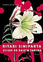 Ritari Siniparta : Gilles de Rais'n…