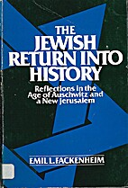 The Jewish Return Into History by Emil L.…