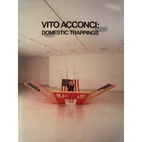 Vito Acconci: Domestic Trappings by Ronald…
