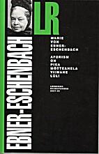 Aphorisms by Marie von Ebner-Eschenbach