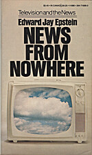 News From Nowhere: Television and the News…
